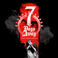 7 Days Away - When It All Falls