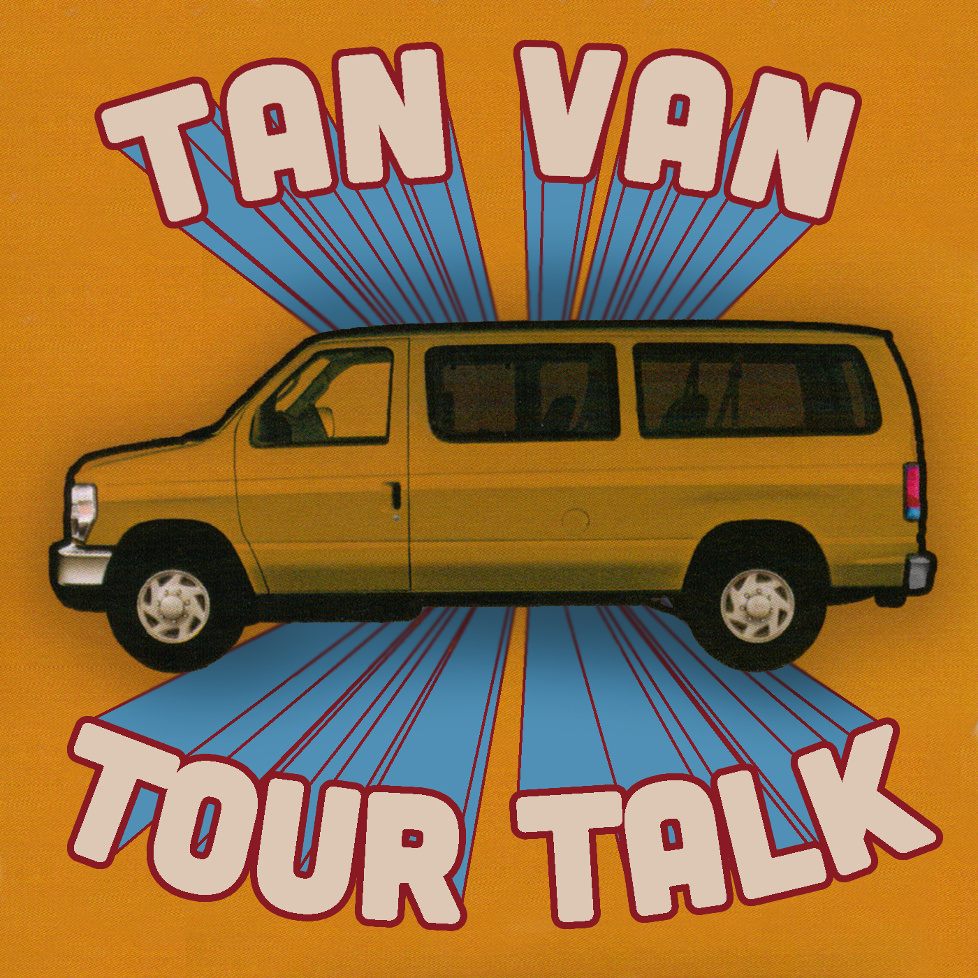 Tan Van Tour Talk: How To Be a Band
