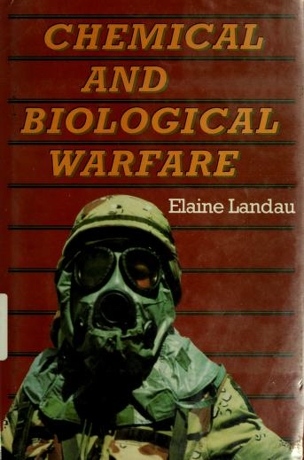 Cover of: Chemical and biological warfare | Elaine Landau