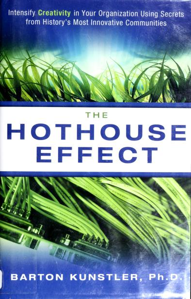 The hothouse effect by Barton Lee Kunstler